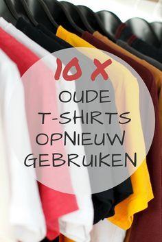 Wist je dat je heel veel dingen in huis een tweede leven kunt geven? Ik deel 10 handige tips om oude t-shirts opnieuw te gebruiken.