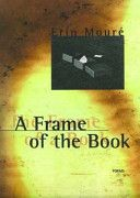 A Frame of the Book, Erin Mouré