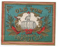 1880s Fine Old Tom London Cordial Gin Label with Tom Cat on Barrel