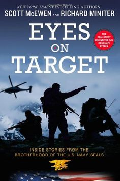 Eyes on Target: Inside Stories from the Brotherhood of the U.S. Navy SEALs by Scott McEwen http://www.amazon.com/dp/1455575690/ref=cm_sw_r_pi_dp_Xtsrub0J2J5A2