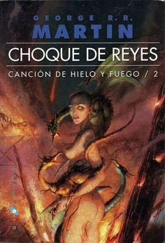 CANCIÓN DE HIELO Y FUEGO II - CHOQUE DE REYES, de George R. R. Martin. Ed. Gigamesh