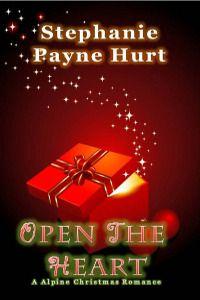 Open The Heart - Alpine Christmas Romance
