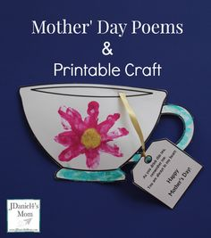 Mother's Day Poems and Printable Teacup Craft Printable in Documents as Mother's Day poems & craft Mothers Day Cards Craft, Mothers Day Poems, Mothers Day Crafts For Kids, Happy Mother S Day, Mother Day Gifts, Father's Day Activities, Toddler Activities, Mother's Day Theme, Mother's Day Projects