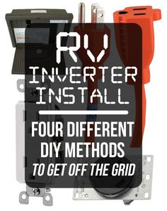 After making the decision on your RV inverter purchase, you may just need to start your DIY RV inverter install. We help you sort through the options...