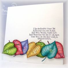Raindrops and Leaves by bfinlay - Cards and Paper Crafts at Splitcoaststampers--stamps: SU, ODBD Quote Collection 1 and some dewdrops Scrapbooking, Scrapbook Cards, Leaf Cards, Thanksgiving Cards, Fall Cards, Copics, Copic Markers, Card Tags, Creative Cards