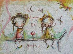 Sisters by Sunny Carvalho