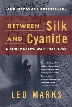 Between Silk and Cyanide: A Codemaker's War, 1941-1945 by Leo Marks http://www.amazon.com/dp/068486780X/ref=cm_sw_r_pi_dp_x9m3ub0P4E5XN