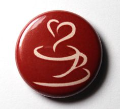 Coffee Button  1 inch PIN or MAGNET by snottub on Etsy
