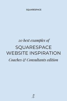Wondering what needs to live on your business's website and where? Need a little Squarespace website design inspiration to get you started on your online home? Check out the Squarespace website example and template inspiration series on the blog! This week is all about coaching and consulting business websites! #squarespace #squarespacewebsite #squarespacetemplates #websiteideas #squarespacetips #webdesigner #createcultivate #paigebrunton Simple Website Design, Beautiful Website Design, Modern Website, Website Design Inspiration, Business Website, Entrepreneurship, Coaching, Web Design, Template