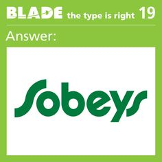 Thanks to everyone who played last week, the brand was Sobeys!