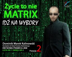 Kadr z kultowego filmu? Nie, to #plakatwyborczy! Szkoda. ;) #Matrix #wybory2014 #wyborysamorządowe