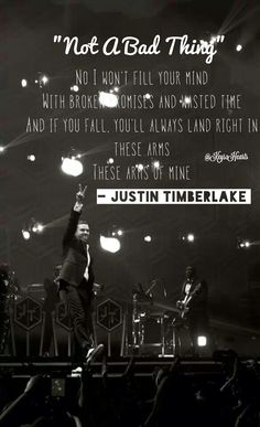 Justin Timberlake - Not A Bad Thing, to fall in love....with me.