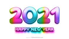 Free Colorful New Year Background 2021 Design Happy New Year Hd, Happy New Year Banner, Happy New Year Images, New Year Greeting Cards, New Year Greetings, New Years Background, New Years Poster, Vector Free Download, Banner Design