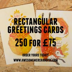 AWESOME GREETINGS CARDS: http://awsmr.ch/GR33T1NG5C8RD5 including 250 x Rectangular Greetings Cards for £75.