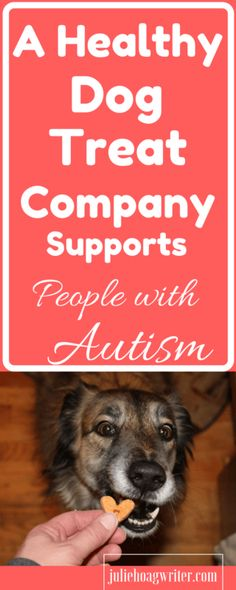 A Healthy Dog Treat Company supports people with Autism. Healthy dog treats, plus products and toys for dogs. The company also donates money to animal shelters. charitable company. Dog owners. Autism signs in children. affiliate link