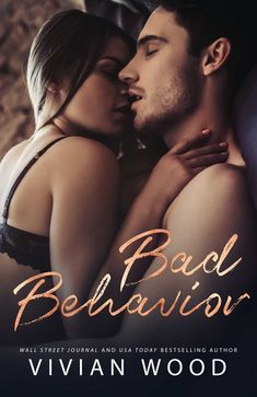 Cover Reveal:: Bad Behavior by Vivian Wood