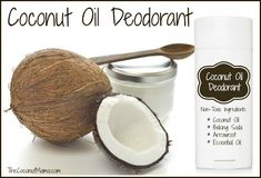 Coconut Oil Deodorant: coconut oil, baking soda, arrowroot, and an essential oil for scent.