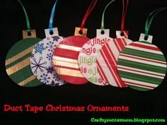 Ornaments - Crafty Soccer Mom: My Duct Tape Crafts Christmas Ornament Crafts, Christmas Art, Christmas Projects, All Things Christmas, Holiday Crafts, Holiday Fun, Christmas Decorations, Christmas Ideas, Disney Ornaments