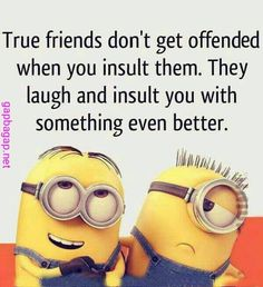 Funny Minion Joke About Friends... - friends, Funny, Funny Minion Quote, funny minion quotes, Joke, Minion - Minion-Quotes.com