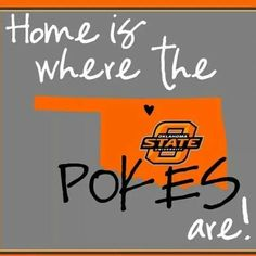 Love the family & friends I've made while my son attends college at Oklahoma State University!