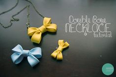 Double Bow Necklace Tutorial @ mintedstrawberry.blogspot.com - so cute but I will never make these