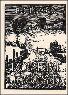 Bookplate.Robert Frost (American, 1874-1963).J. J. Lankes designed and cut wood block.