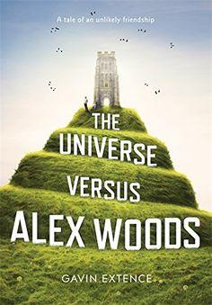 The Universe Versus Alex Woods: Amazon.de: Gavin Extence: Fremdsprachige Bücher