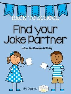 "This is a fun little activity to get your students up and out of their seats during the first week of school....just pass out the jokes and they have to match them up and find their ""Joke Partner"". After everyone has matched up have the partners stand up and tell the class the jokes."