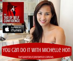 You Can Do It With Michelle Hon