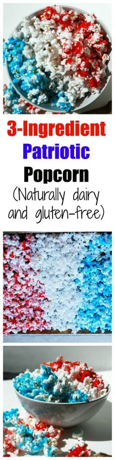 Sweeten up your popcorn to make this of July special. With only 3 ingredients & no baking required this Patriotic Popcorn will be a fav snack (GF & DF). Gluten Free Popcorn, Gluten Free Desserts, Dairy Free, Nut Free, Candy Popcorn, Holiday Snacks, Popcorn Recipes, Allergy Free Recipes, Recipe For 4