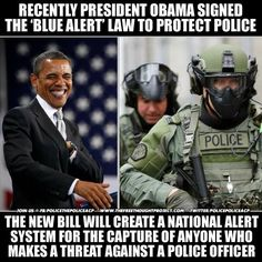 """It's Official, Police Lives Matter, MORE: Obama Signs """"Blue Alert"""" Bill for Cops Who May be In Trouble.   Learn more: http://bit.ly/1ShW8FC - while i get the importance of this.. i still see the kmart blue light special light flashing.."""
