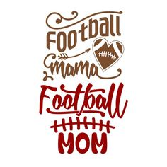Football Mama Mom Cuttable Design Cut File. Vector, Clipart, Digital Scrapbooking Download, Available in JPEG, PDF, EPS, DXF and SVG. Works with Cricut, Design Space, Cuts A Lot, Make the Cut!, Inkscape, CorelDraw, Adobe Illustrator, Silhouette Cameo, Brother ScanNCut and other software.