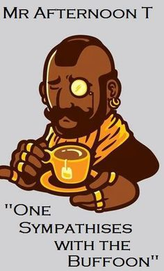 We pitty the fool who doesn't get a giggle out of this one.
