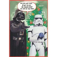 """Greeting Card Christmas Star Wars """"For the Last Time, I Get to Put the Death Star on Top of the Tree"""" Star Wars Christmas, Christmas Humor, Christmas Cards, Hallmark Christmas, Christmas Items, Star Wars Weihnachten, Starwars, Dark Vader, Batman"""