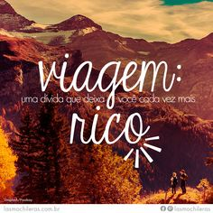 """""""Endividadas"""" sempre!   #viajar #EspiritoMochileira #mulher #mochilar"""