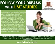 Follow Your Dreams With IIMT STUDIES International Institute of Management and Technical Studies offers certificate courses through E-Learning and Distance Education. The advent of internet has metaphorically changed the geographies of the world and people are closely knit to each other. Such connectivity has also enabled an easy flow of information among people.