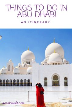 Things to see in Abu Dhabi, Emirates and why it is worth to visit not only Dubai. Wanderlust Travel, Asia Travel, Travel Usa, Travel Tips, Travel Guides, Abu Dhabi, Dubai Things To Do, Visit Dubai, The Beautiful Country