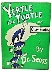 Yertle the Turtle Dr. Seuss 1958