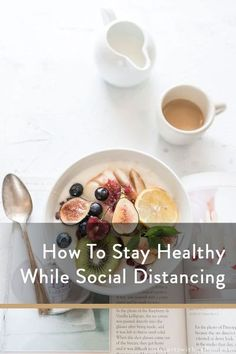 How To Stay Healthy While Social Distancing - It Starts With Coffee - Blog by Neely Moldovan - Lifes Healthy Living Recipes, New Recipes, Crockpot Recipes, Healthy Snacks, Ways To Stay Healthy, Keeping Healthy, Eat Pretty, Coffee Blog, Chicken Thigh Recipes