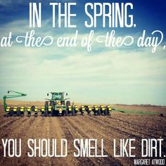 Ain't that the truth! #farmlife #quoteoftheday #agriculture
