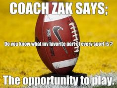 COACH ZAK SAYS;