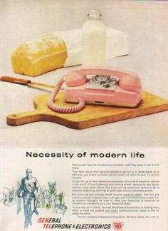 "vintage ad--when I was a senior in high school I was ""allowed"" my own phone.  I chose the pink Princess phone just like the one pictured.  We had only one telephone line, so I felt my conversations were easily listened to by my parents who didn't like my boyfriend."