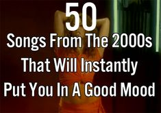 50 Songs From The That Will Instantly Put You In A Good Mood pin know read later This Is Your Life, In This World, Playlists, Good To Know, Feel Good, Nerd, Read Later, Thats The Way, Thing 1