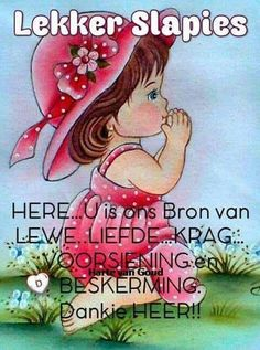 Good Morning Good Night, Good Night Quotes, I Love You God, Good Night Blessings, Goeie Nag, Goeie More, Afrikaans Quotes, Morning Greeting, Day Wishes