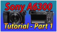 In this video Michael gives us a quick, to-the-point tutorial overview of the Sony A6300's buttons and ports. It is just one of many excellent lessons from h...