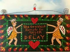 "Original Folk Art Painting ""Remedy for Anger Is Delay"" Toni McCorkle on Wood 