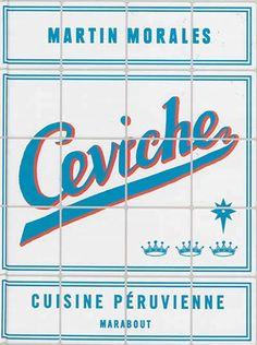 Découverte de la cuisine péruvienne et notamment du ceviche.
