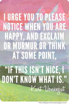 Exclaim or Murmur or Think, One of my favorite authors & quotes.
