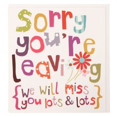 107 best Miss you/ goodbye card ideas images on Pinterest | Going ...