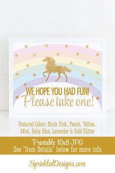 We hope you had fun Please take one Party Favor Sign, Printable Rainbow Unicorn Birthday Party Decorations, Unicorn Party Favor Printables - SprinkledDesigns.com